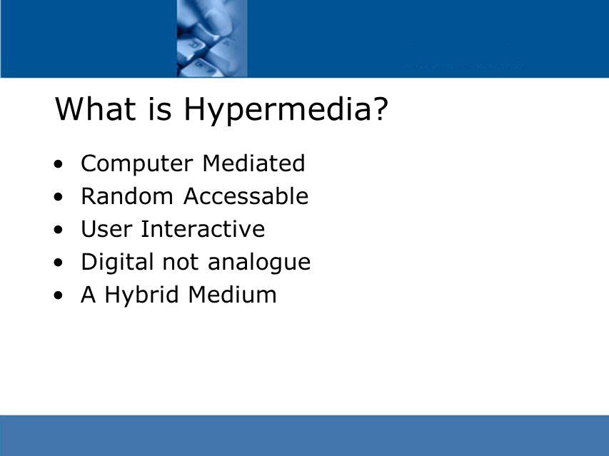 What is Hypermedia.