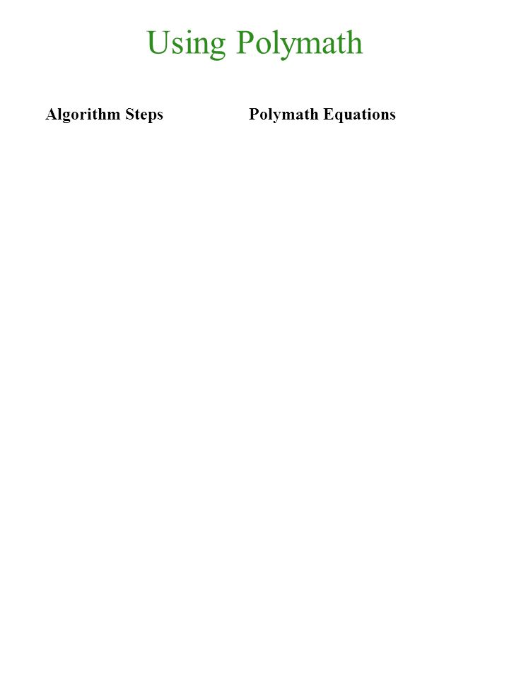 Using Polymath Algorithm Steps Polymath Equations