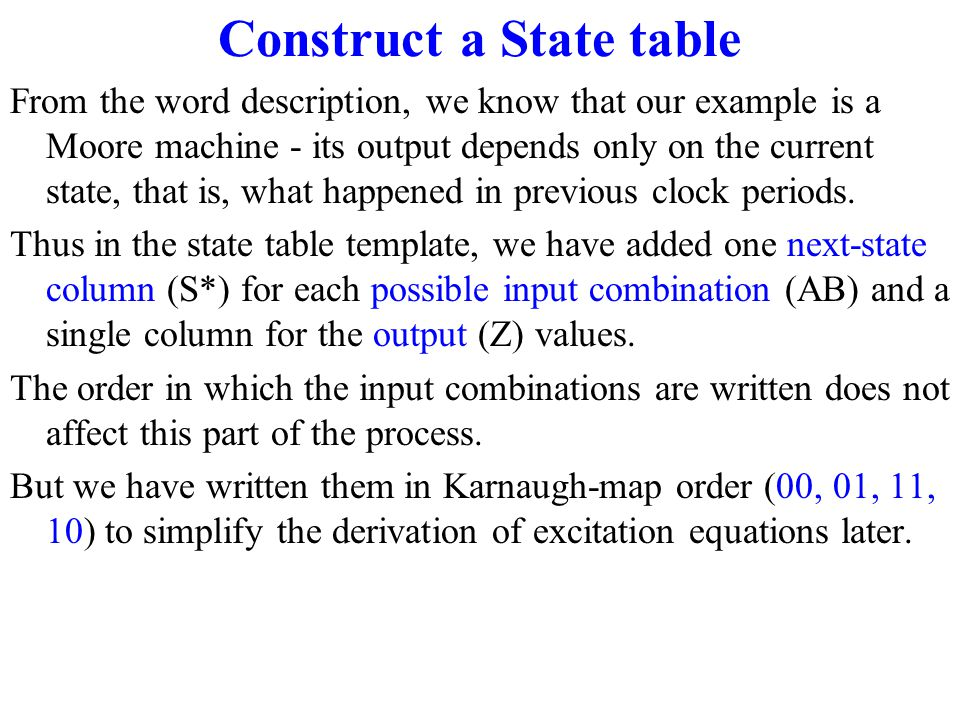 Construct a State table To create a state table start with a template.