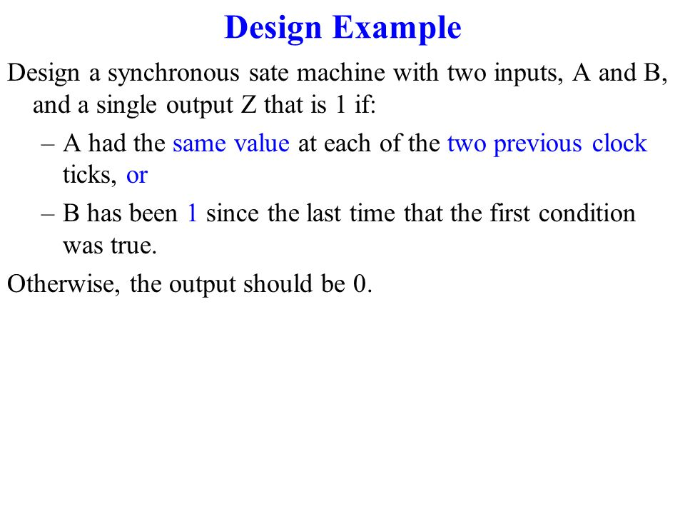 Synchronous State-Machine Design 1.