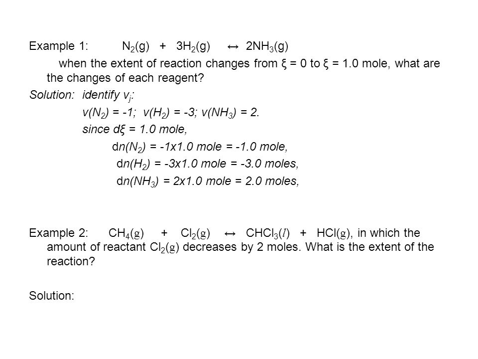Example 2: Using the data provided in the data section, calculate the standard Gibbs energy and the equilibrium constant at 25 o C for the following reaction CH 4 (g) + Cl 2 (g) ↔ CHCl 3 (g) + HCl(g) Solution: (chalkboard) Δ f G θ (CHCl 3, g) = -73.66 kJ mol -1 Δ f G θ (HCl, g) = - 95.30 kJ mol -1 Δ f G θ (CH 4, g) = - 50.72 kJ mol -1