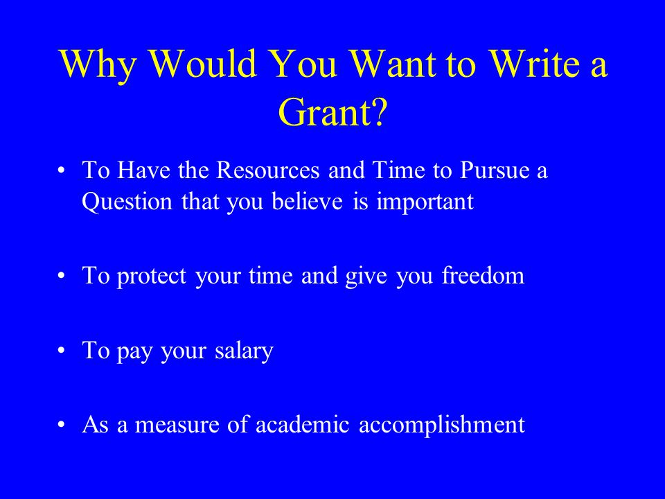 What Qualities Characterize a Successful Grant Writer Good research skills Salesmanship Good communication skills Persistence Ingenuity and flexibility Administrative skills Good human relations