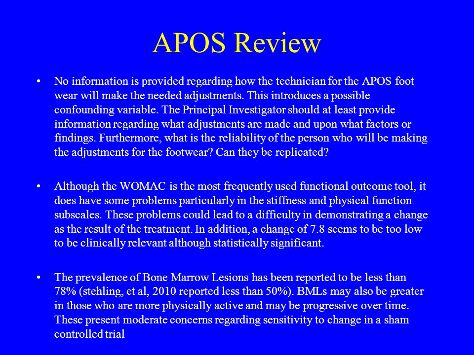APOS Review No information is provided regarding how the technician for the APOS foot wear will make the needed adjustments.