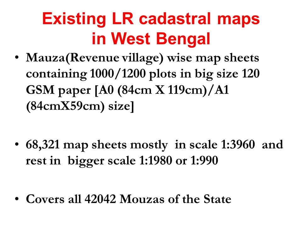 Existing LR cadastral maps in West Bengal Mauza(Revenue village) wise map sheets containing 1000/1200 plots in big size 120 GSM paper [A0 (84cm X 119c