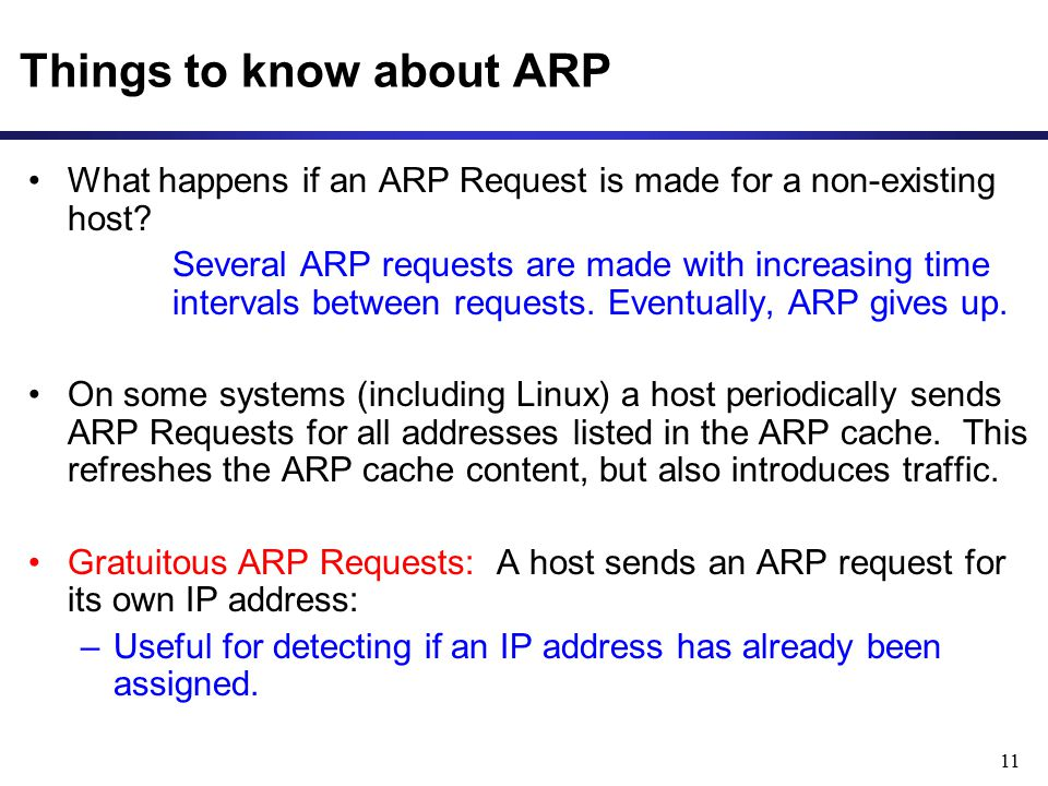 11 Things to know about ARP What happens if an ARP Request is made for a non-existing host.