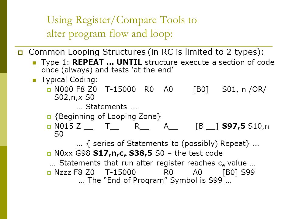 Programming the RC Control  There are many, many ways to accomplish program control – The programming suggestions here are good ones but for sure not the only ones.
