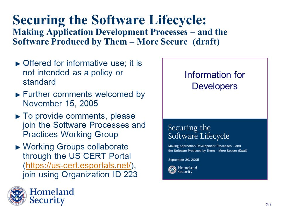 29 Securing the Software Lifecycle: Making Application Development Processes – and the Software Produced by Them – More Secure (draft) Offered for inf
