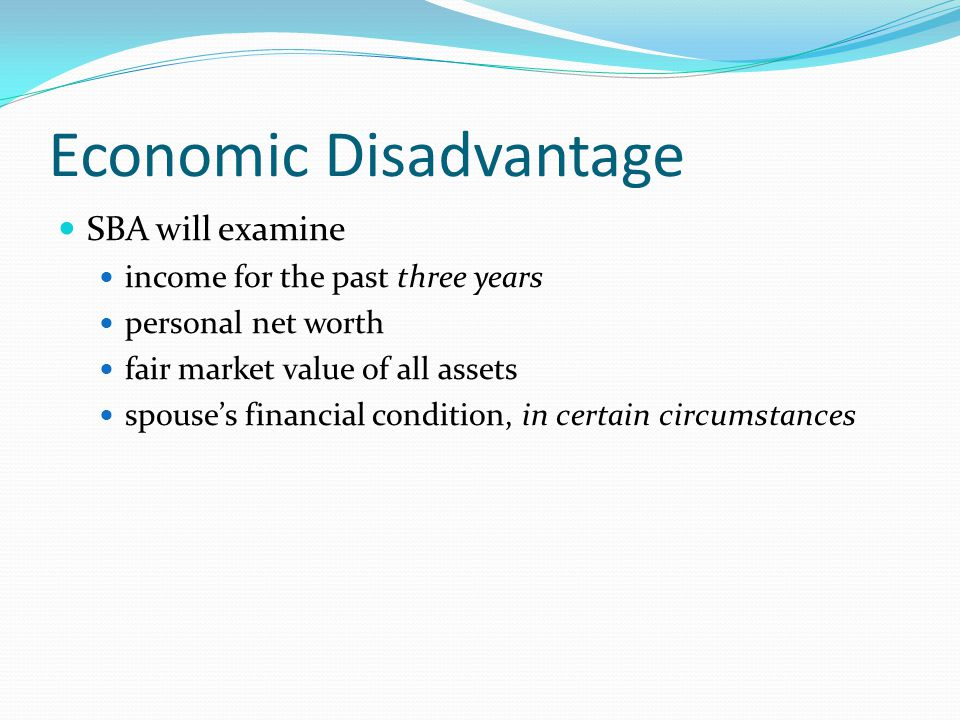 Econ Disadv for Married Individuals Must submit separate financial information for his or her spouse, unless legally separated.