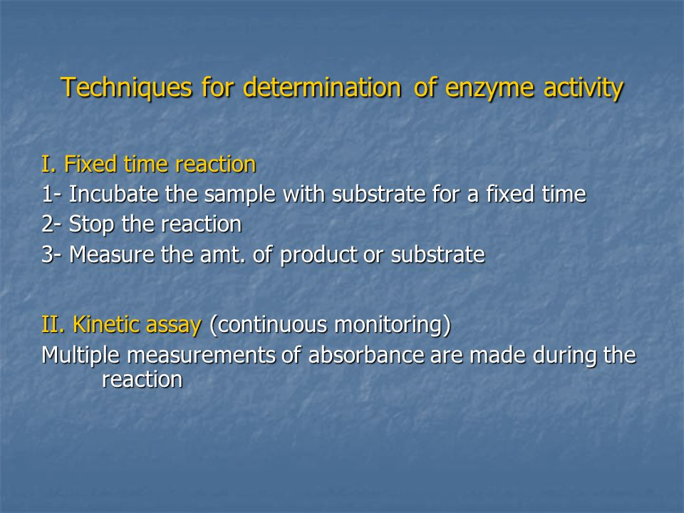 Techniques for determination of enzyme activity I.