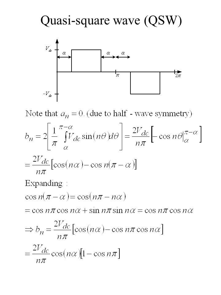 Quasi-square wave (QSW)