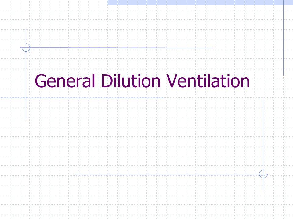 General Dilution Ventilation