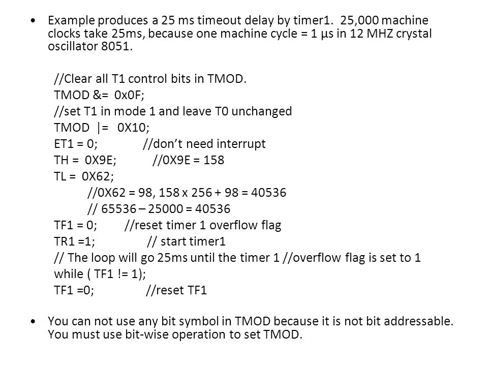 Example produces a 25 ms timeout delay by timer1.