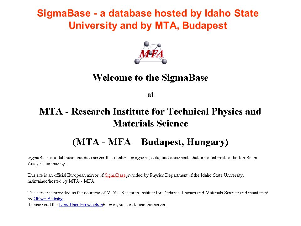 SigmaBase - a database hosted by Idaho State University and by MTA, Budapest