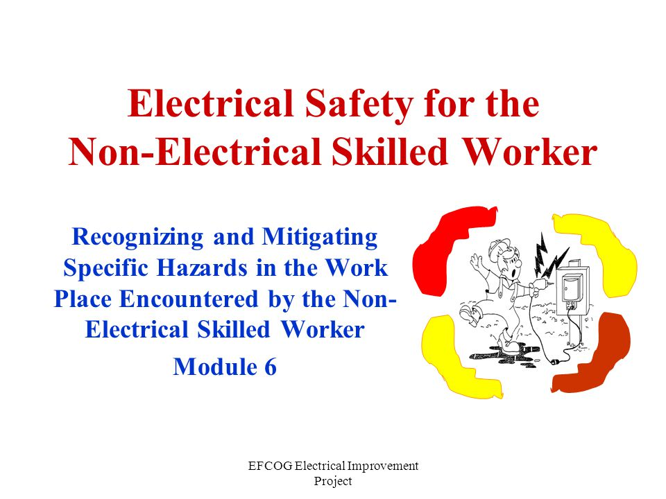 EFCOG Electrical Improvement Project The National Electrical Code (NEC) has specific clearance requirements around electrical equipment to maintain safe working clearances for electrical workers.