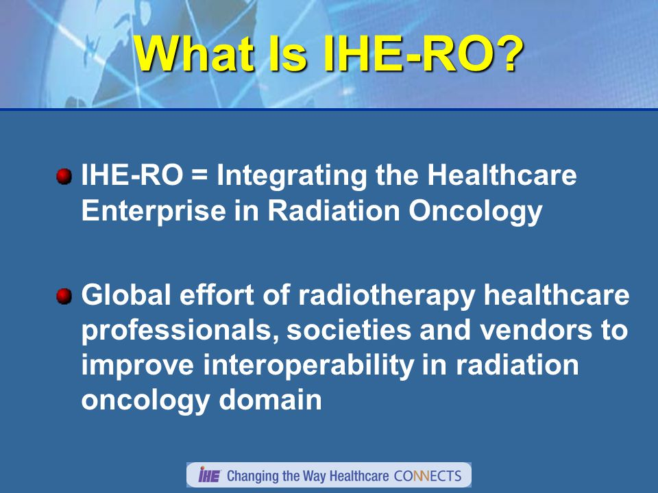 What Is IHE-RO.
