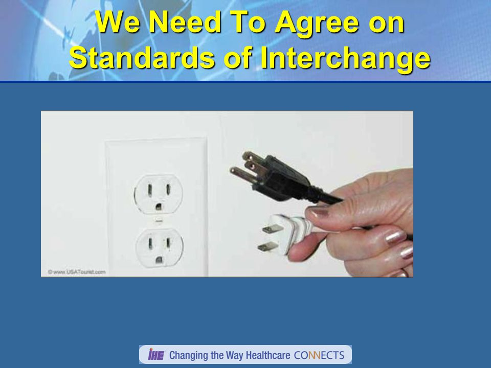 We Need To Agree on Standards of Interchange