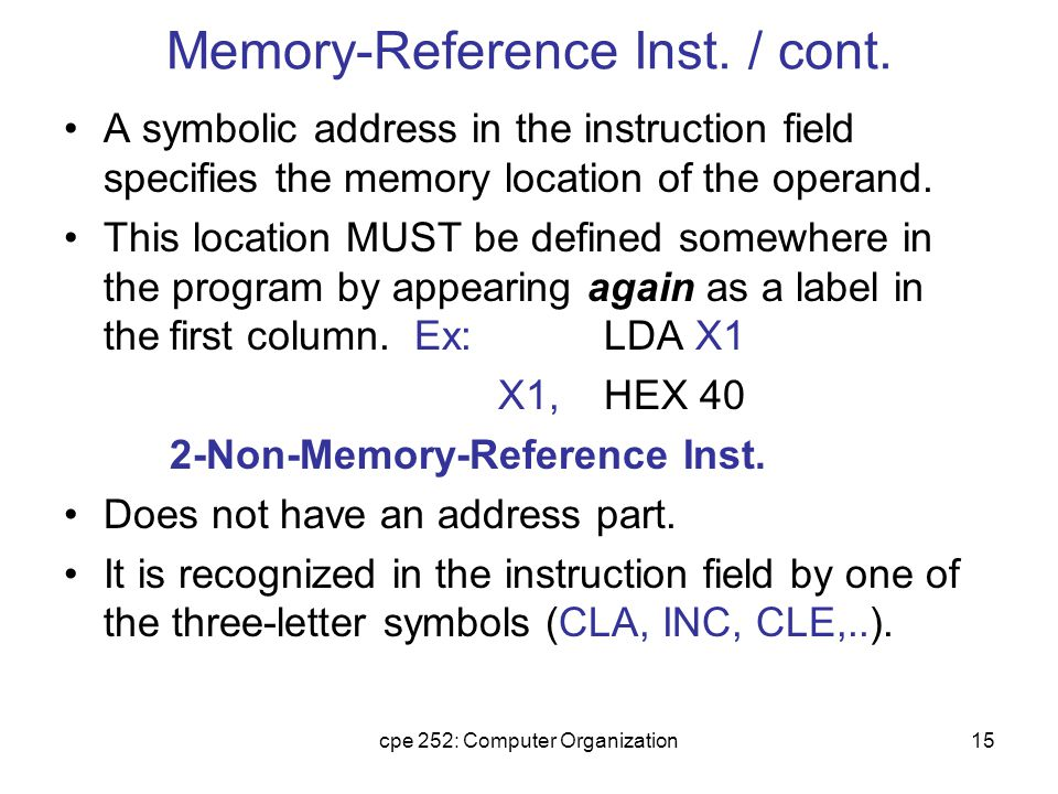 cpe 252: Computer Organization15 Memory-Reference Inst.
