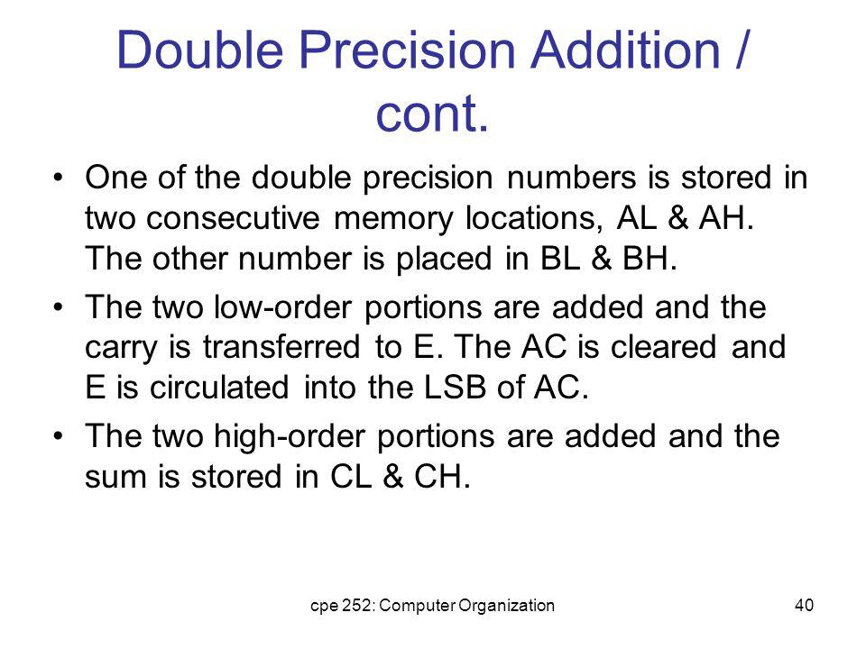 cpe 252: Computer Organization41 Double Precision Addition / cont.