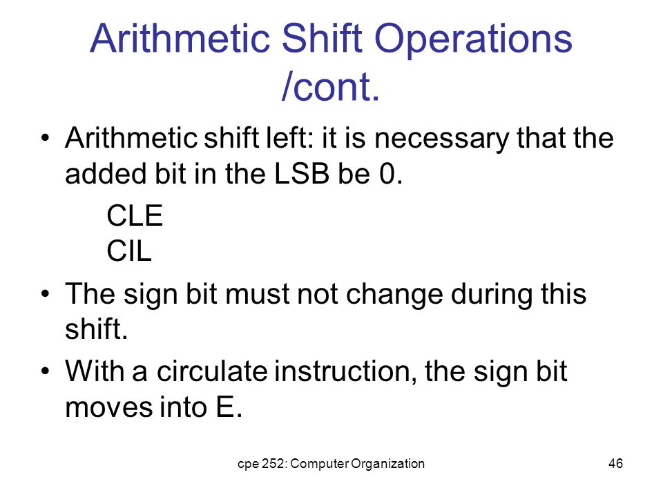 cpe 252: Computer Organization46 Arithmetic Shift Operations /cont.