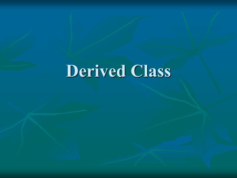 Derived class and Base class class base_class1 { …..}; class base_calss2 { …..}; class derived_class : public base_class1, public base_class2 { double x, y, z; // constructors derived_class (double r1, double r1, double r3) : base_class1(r1, r2), base_class2(r3); } ;