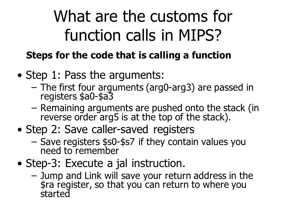 What are the customs for function calls in MIPS.