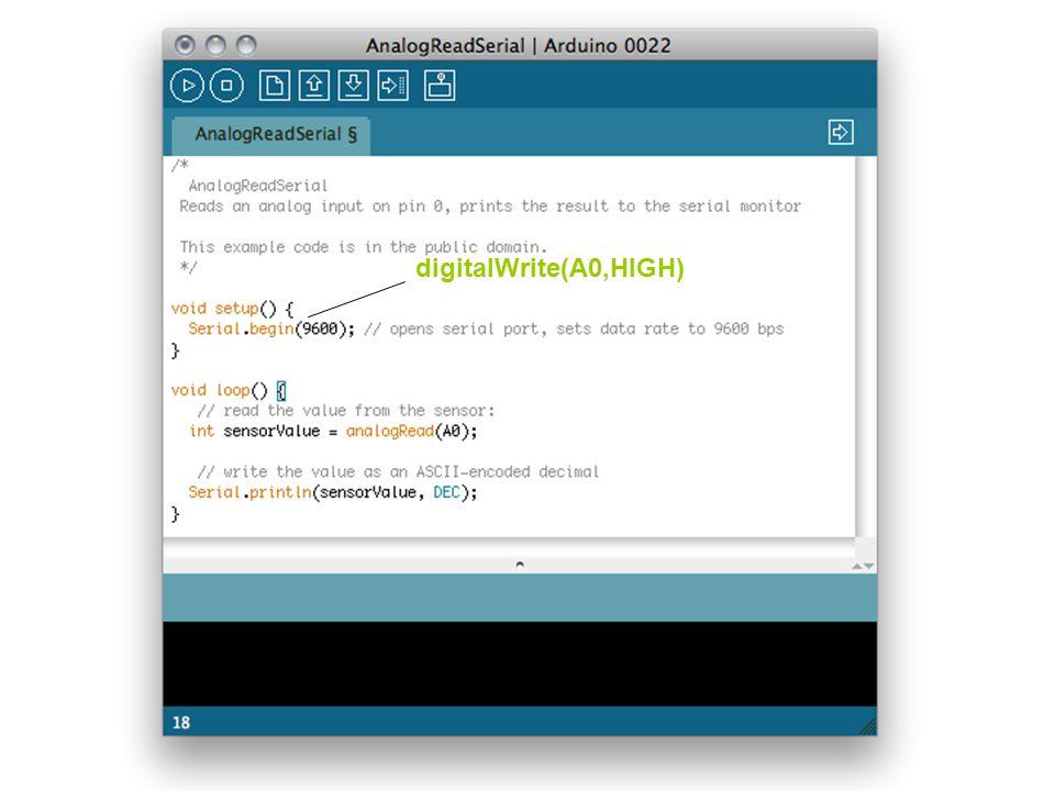 digitalWrite(A0,HIGH)