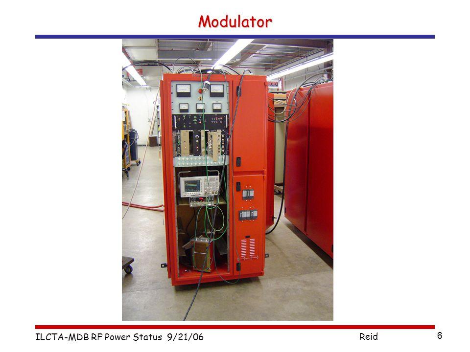 ILCTA-MDB RF Power Status 9/21/06 Reid 6 Modulator
