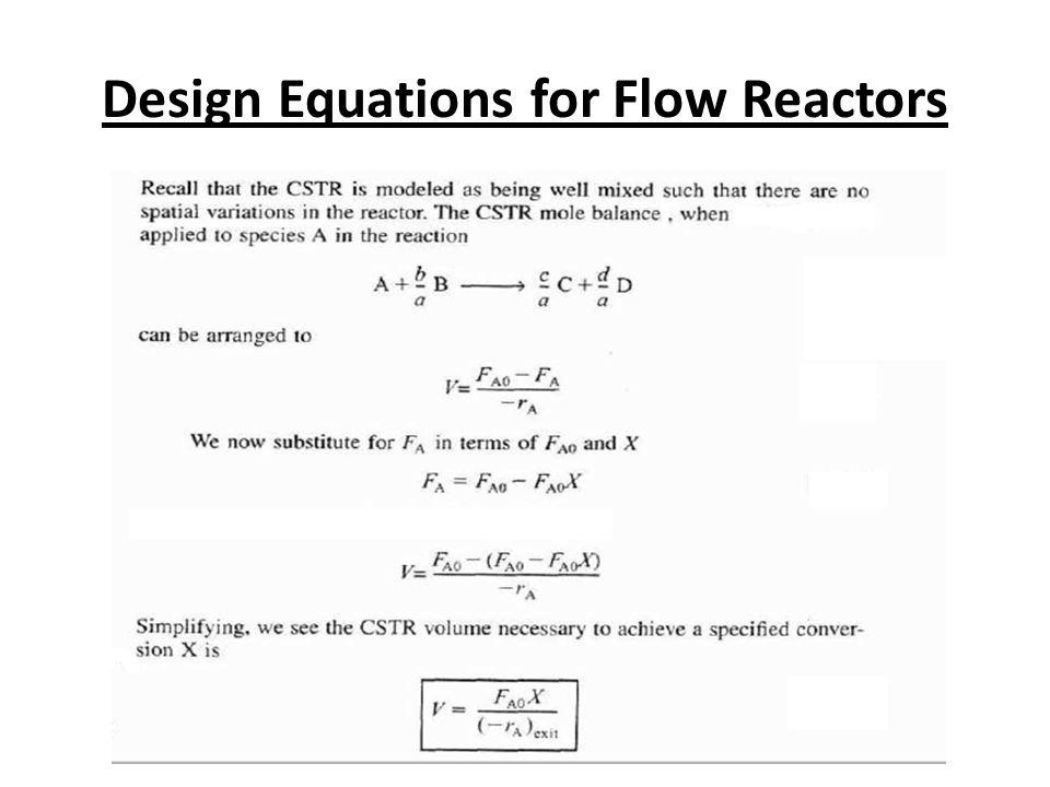 Design Equations for Flow Reactors
