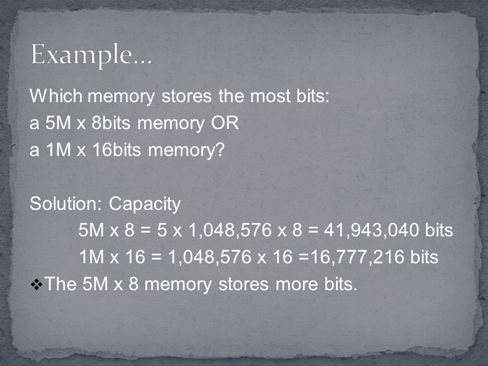Which memory stores the most bits: a 5M x 8bits memory OR a 1M x 16bits memory.