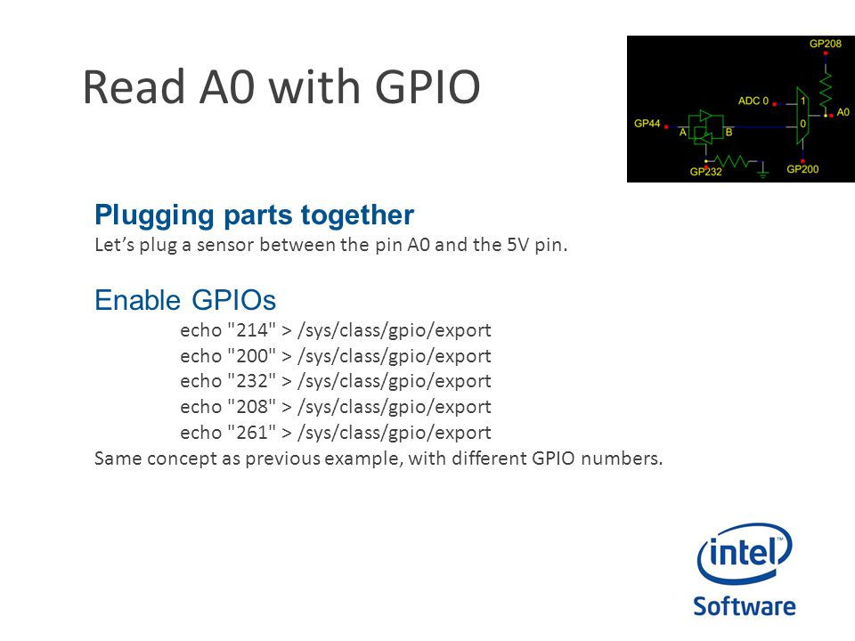 Read A0 with GPIO Plugging parts together Let's plug a sensor between the pin A0 and the 5V pin.