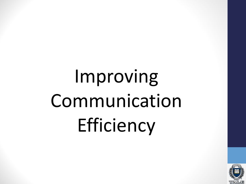 Improving Communication Efficiency