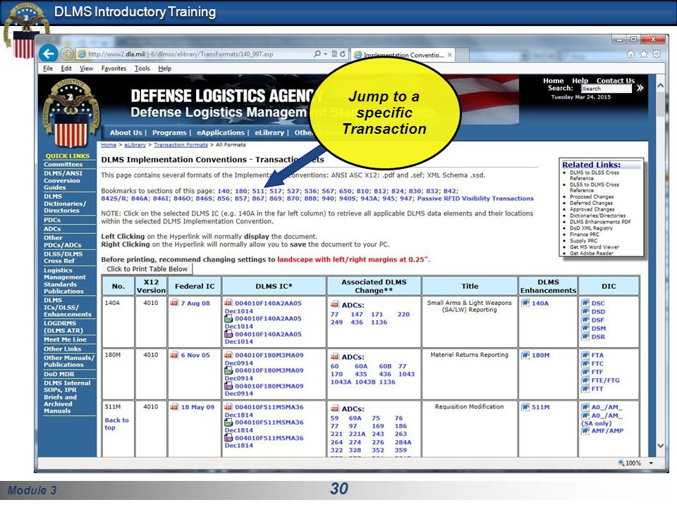 Module 3 30 DLMS Introductory Training Jump to a specific Transaction