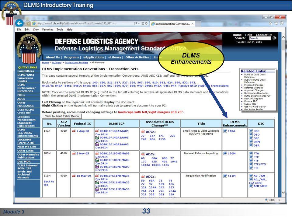 Module 3 33 DLMS Introductory Training DLMS Enhancements