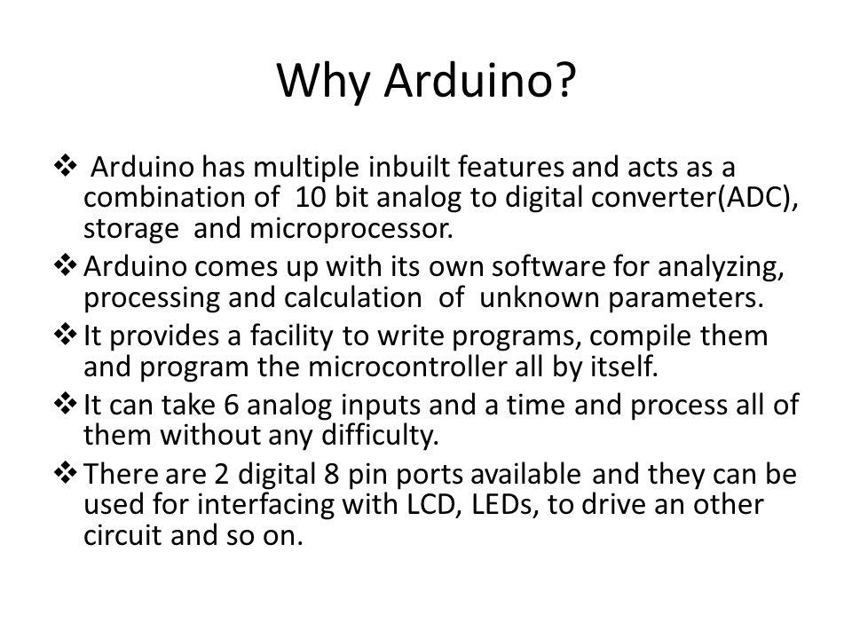 Why Arduino.