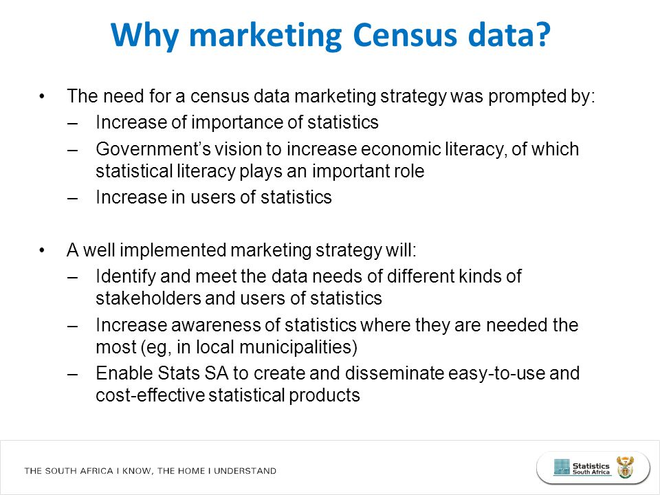 Census 2011 dissemination was driven by the need to provide relevant products accessible in a number of formats Planning and development of census products was undertaken by products team comprising of various Stats SA divisions Product Development Processes