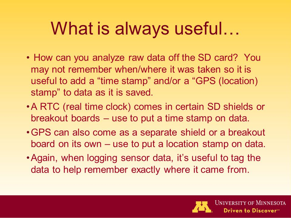 What is always useful… How can you analyze raw data off the SD card.