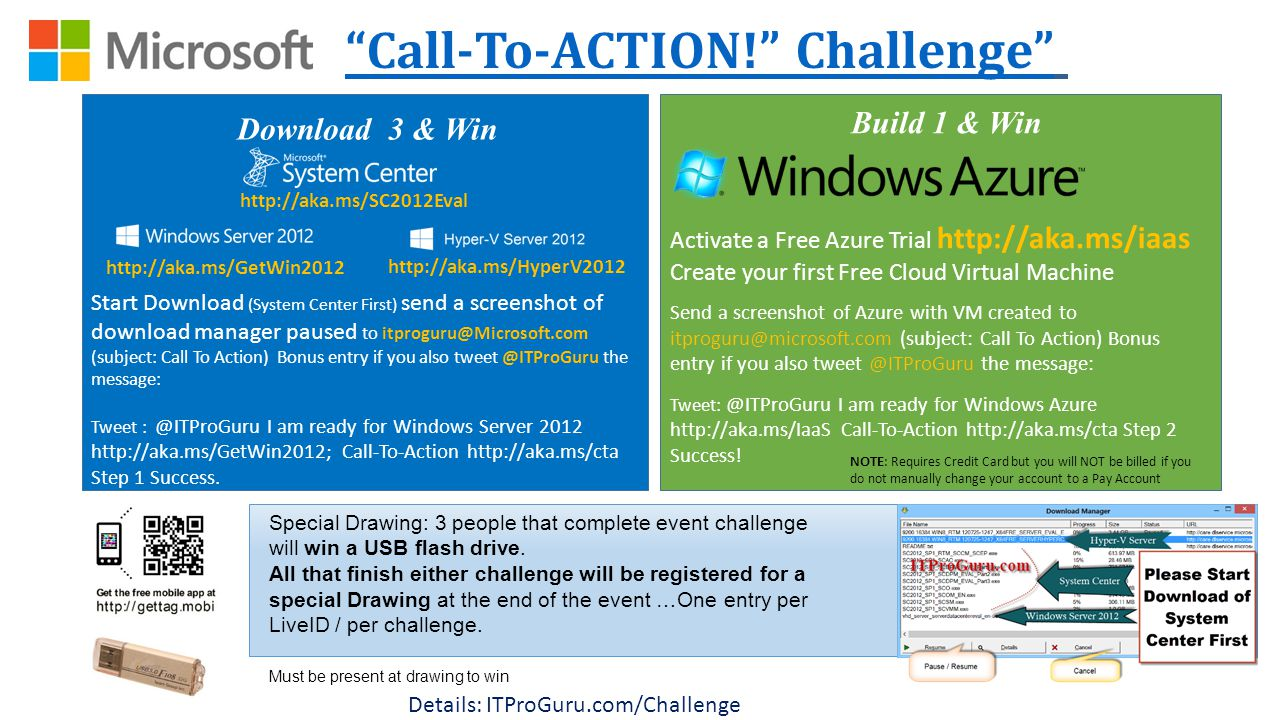 Download 3 & Win Call-To-ACTION! Challenge Special Drawing: 3 people that complete event challenge will win a USB flash drive.