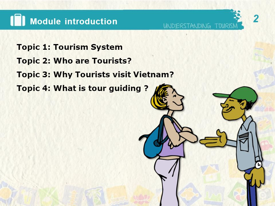 The tourism system Topic One