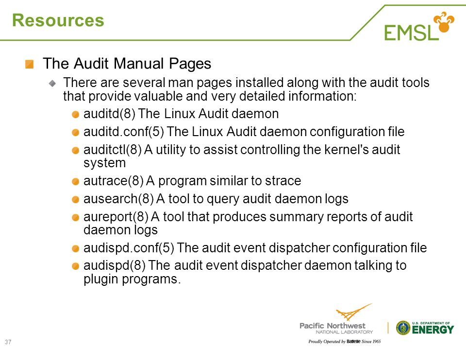 Resources The Audit Manual Pages There are several man pages installed along with the audit tools that provide valuable and very detailed information: