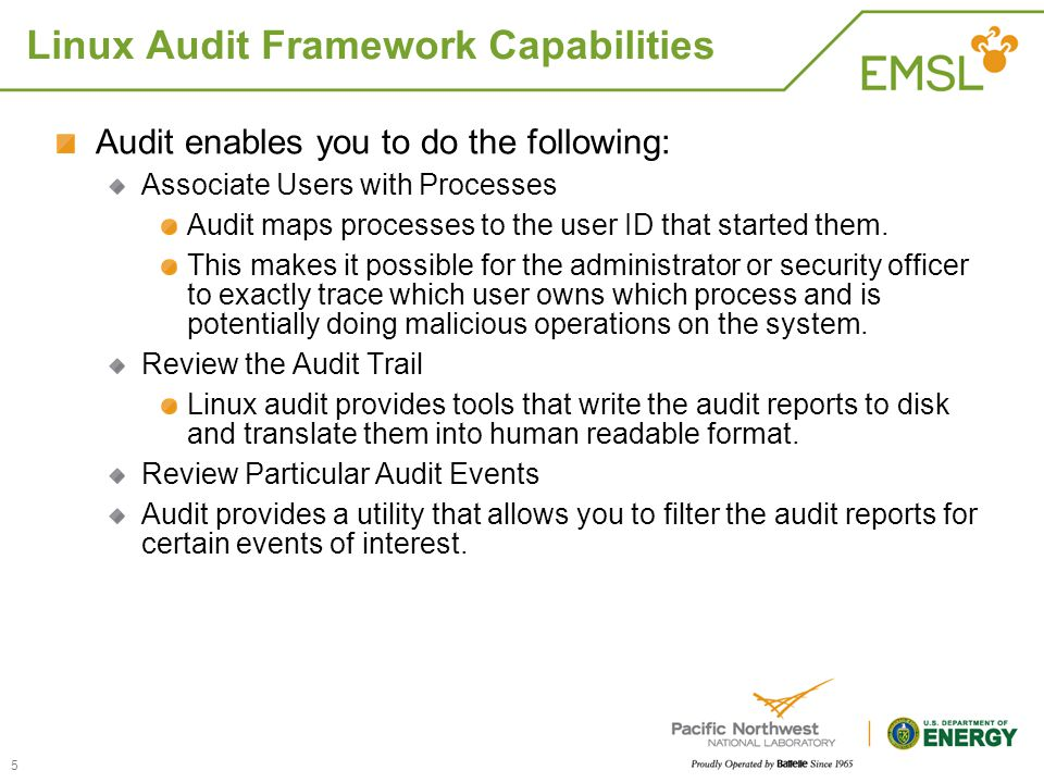 Linux Audit Framework Capabilities Audit enables you to do the following: Associate Users with Processes Audit maps processes to the user ID that star