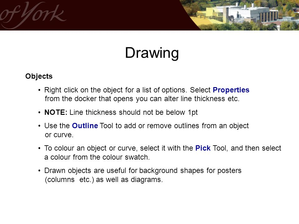 Objects Right click on the object for a list of options.