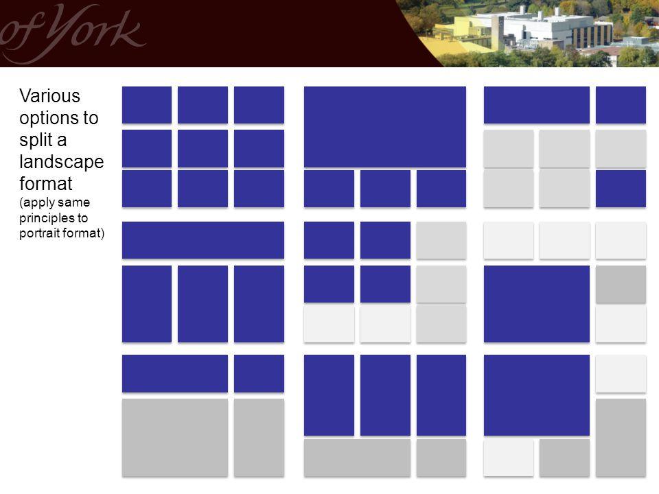 Various options to split a landscape format (apply same principles to portrait format)