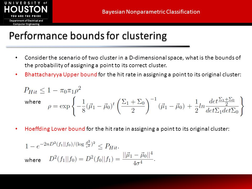 Department of Electrical and Computer Engineering Performance bounds for clustering Consider the scenario of two cluster in a D-dimensional space, wha