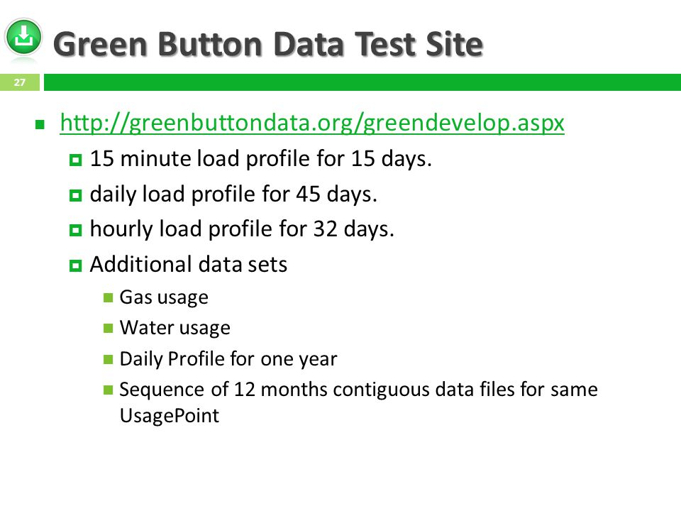Green Button Data Test Site http://greenbuttondata.org/greendevelop.aspx  15 minute load profile for 15 days.