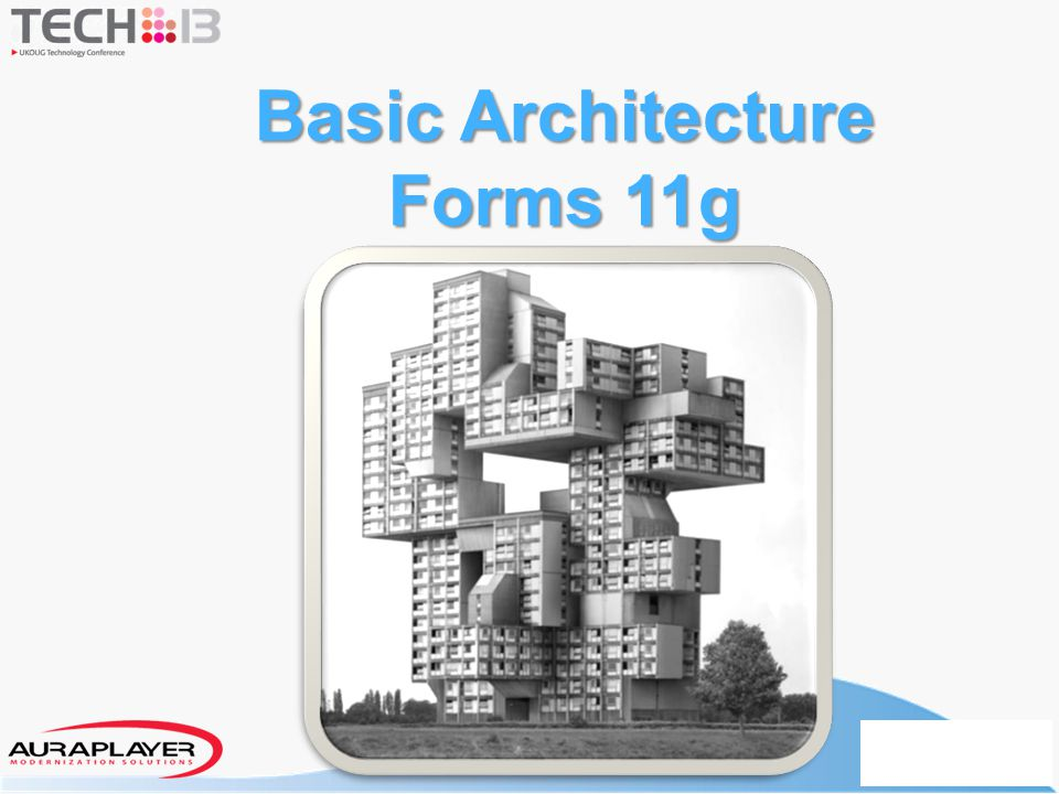 Basic Architecture Forms 11g