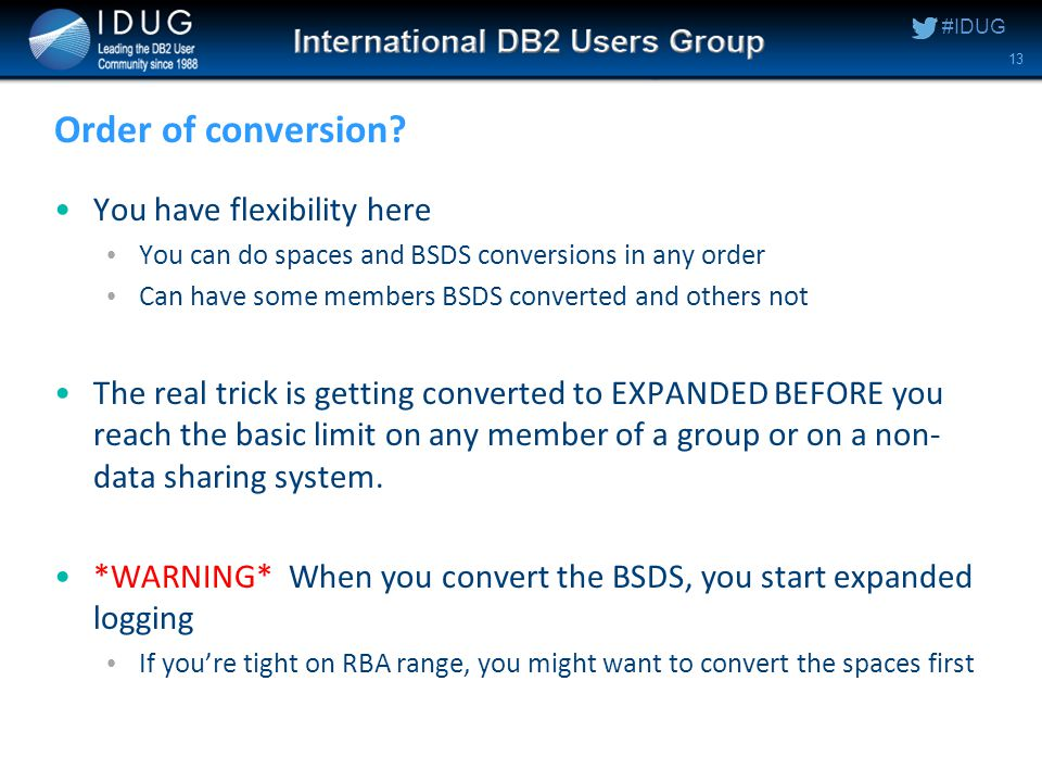 #IDUG Order of conversion.