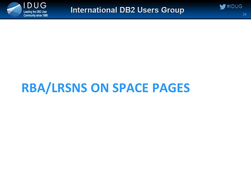 #IDUG RBA/LRSNS ON SPACE PAGES 24