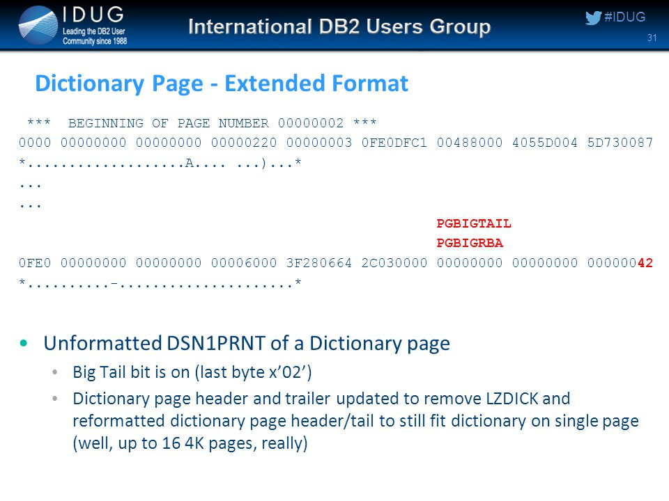 #IDUG Dictionary Page - Extended Format *** BEGINNING OF PAGE NUMBER 00000002 *** 0000 00000000 00000000 00000220 00000003 0FE0DFC1 00488000 4055D004 5D730087 *...................A.......)...*...