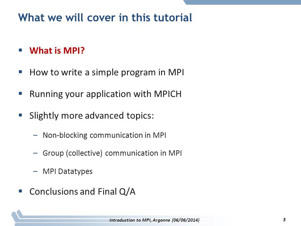 Code Example  intro-sendrecv.c Introduction to MPI, Argonne (06/06/2014) 36