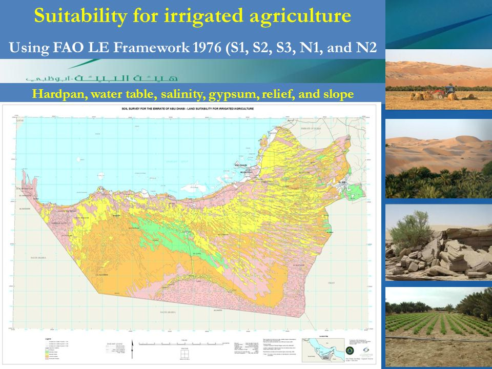 Suitability for irrigated agriculture Using FAO LE Framework 1976 (S1, S2, S3, N1, and N2 Hardpan, water table, salinity, gypsum, relief, and slope